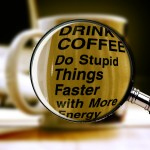 drink coffee do stupid things faster with more energy wallpaper
